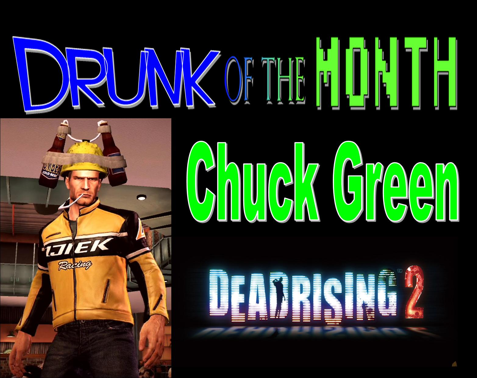 Drunk of the Month Chuck Green